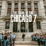 The Trial of Chicago 7: Film Klasik Aaron Sorkin Menuju Netflix