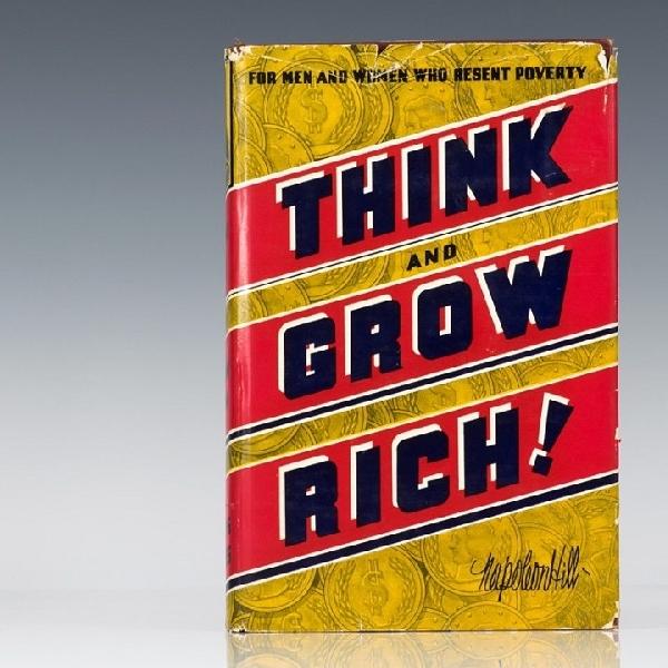 """10 Hal Penting dari """"Think and Grow Rich"""" Karya Napoleon Hill (Part 1)"""