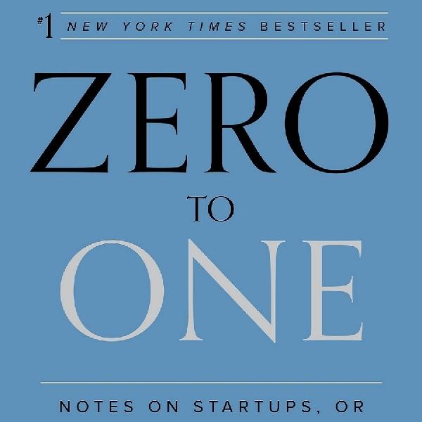 """Ingin Punya Bisnis Kreatif? Baca Dulu Buku """"Zero To One"""""""