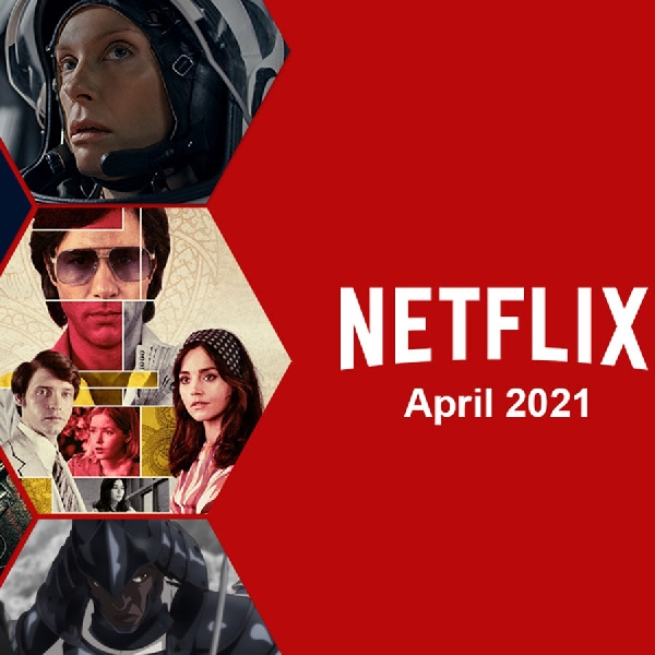 Simak Daftar Tayangan Terbaik Netflix Bulan Ini