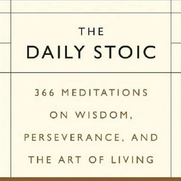 """""""The Daily Stoic"""", Buku Inspirasi Harian untuk Ketenangan, Keseimbangan dan Efektifitas"""