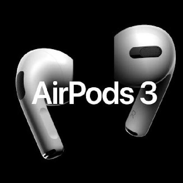 AirPods 3 Tetap akan Meluncur di Tahun Ini