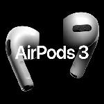 Apple AirPods 3 Diperkirakan akan Diungkap di Event Unleashed