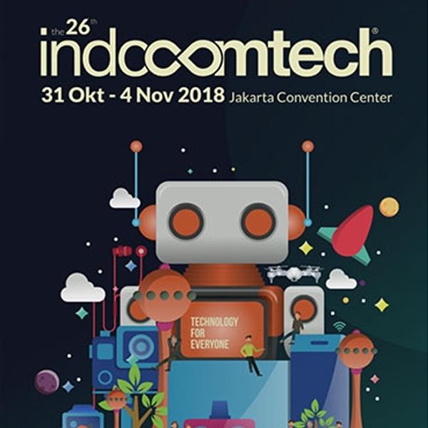 Indocomtech 2018 Resmi Dibuka, Hadirkan Teknologi untuk Semua