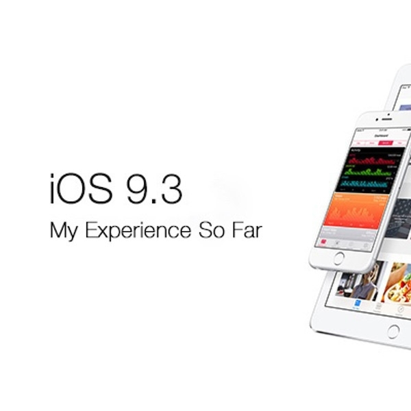 iOS 9.3 Resmi Dirilis, Ini Fitur Unggulannya