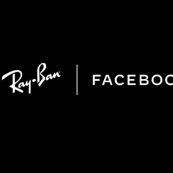 Facebook dan Ray Ban akan Bekerja Sama untuk Membuat Smart Glasses