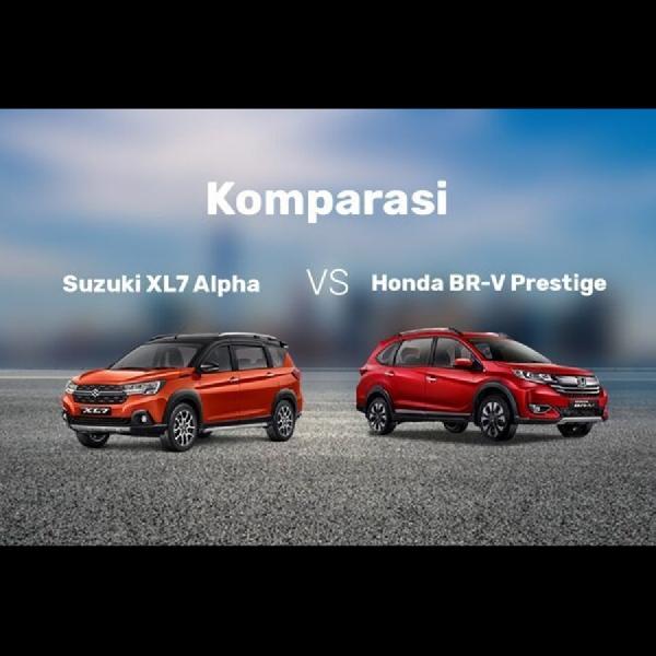 Pilih Suzuki XL7 VS Honda BR-V Prestige, Siapa yang Layak Dibeli?
