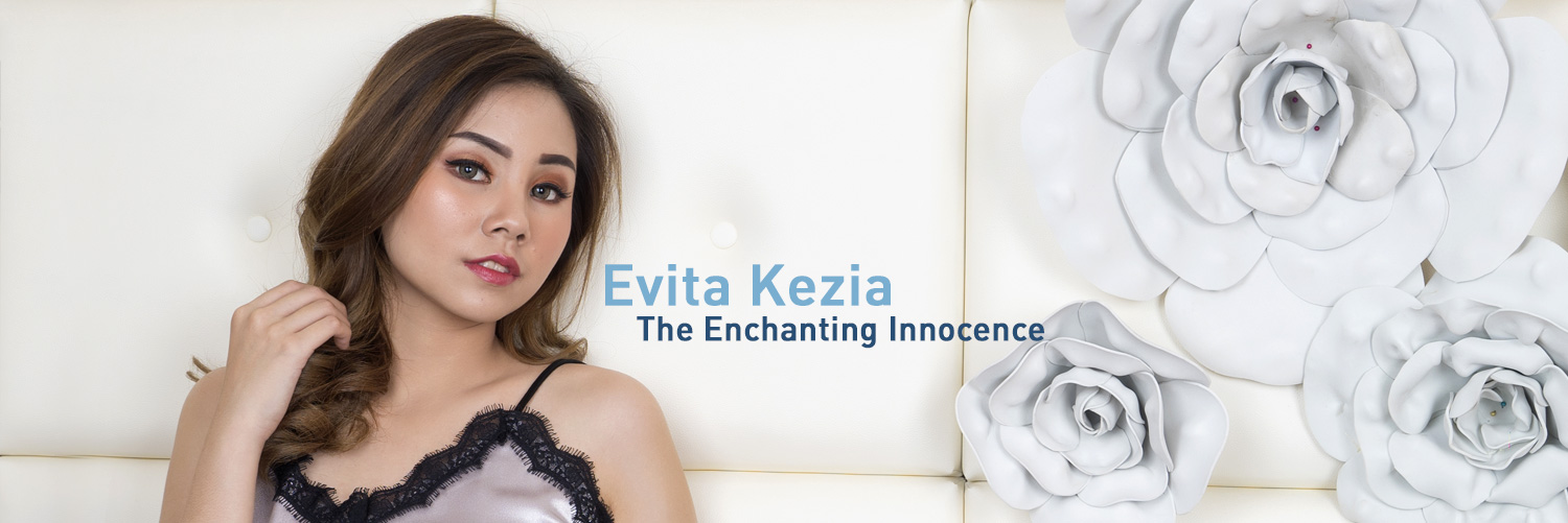 Evita Kezia -The Enchanting Innocence-
