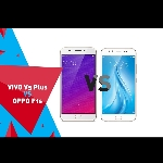 VIVO V5 Plus VS OPPO F1s