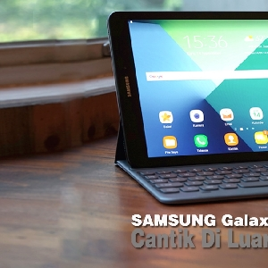 Samsung Galaxy Tab S2 - Cantik Di Luar, Bertenaga Di Dalam