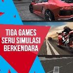 3 Game Seru Simulasi Berkendara