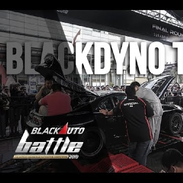 BlackDyno Test BlackAuto Battle Surabaya 2018
