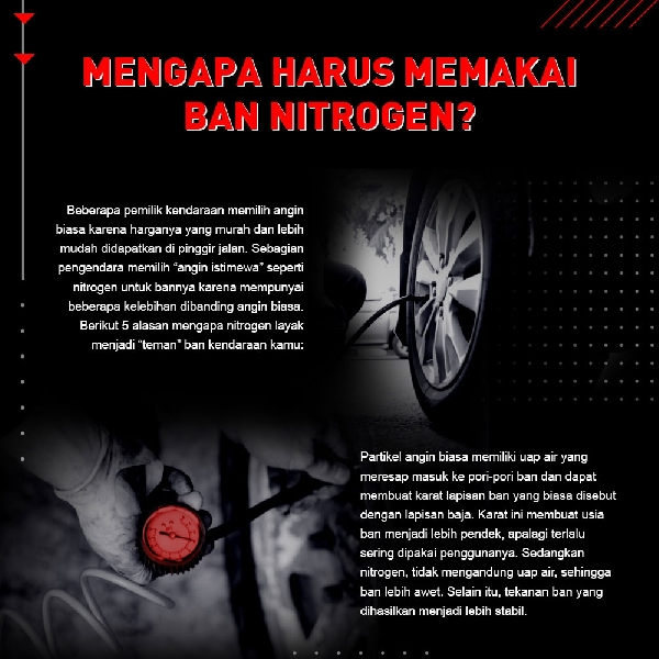 Mengapa Harus Memakai Ban Nitrogen ?