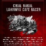 Cikal Bakal Lahirnya Cafe Racer Part 1