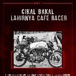 Cikal Bakal Lahirnya Cafe Racer Part 2