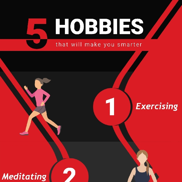 5 Hobbies That Will Make You Smarter