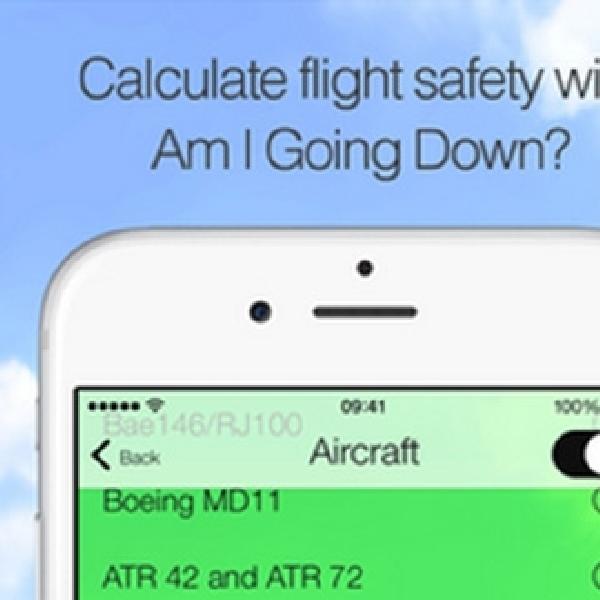 """Am I Going Down?"" Aplikasi iOS Penghitung Kemungkinan Kecelakaan Pesawat"
