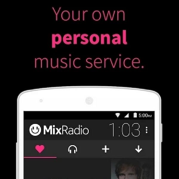 Layanan Streaming Musik Gratis, MixRadio Kini Hadir di Android dan iOS