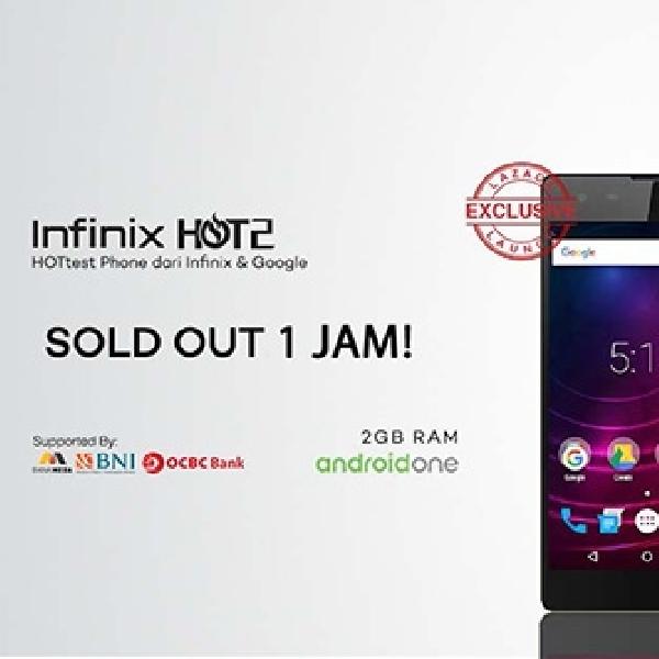 3000 Unit Infinix Hot 2 Terjual Habis dalam 1 Jam
