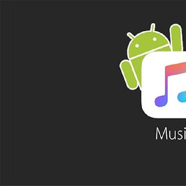 Apple Music akan Mendarat di Android, Ini Wujudnya